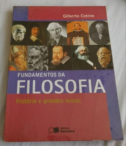 Fundamentos Da Filosofia Histórias E Grandes Temas -
