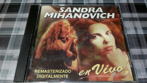 Sandra Mihanovich - En Vivo Cd Original