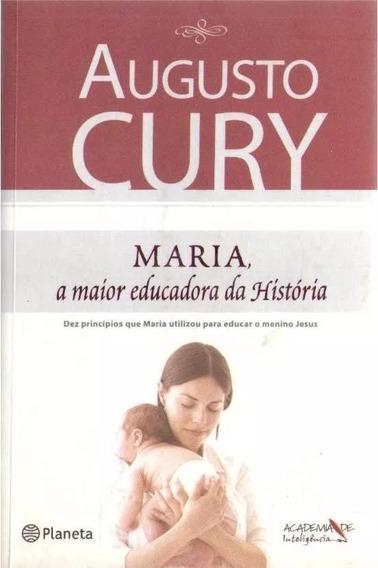 Maria A Maior Educadora Da História - Augusto - Novo Lacrado
