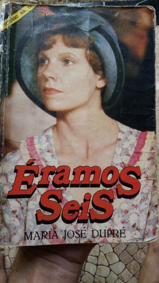Livro Éramos Seis / Maria José Dupré + Brindes