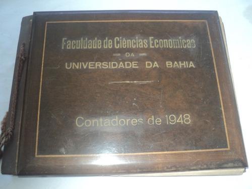 Album De Fotos -univer. Da Bahia - Contadores  1948