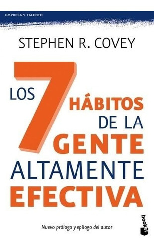 Los Siete Habitos De La Gente Altamente Efectiva - S Covey