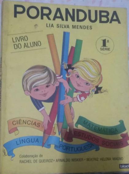 Poranduba 1ª Série Lia Silva Mendes Livro Do Aluno