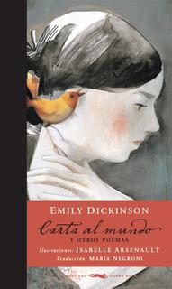 Carta Al Mundo, Emily Dickinson, Ed. Zorro Rojo
