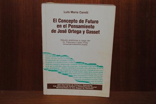 Luis M. Carelli Pensamiento De Ortega Y Gasset