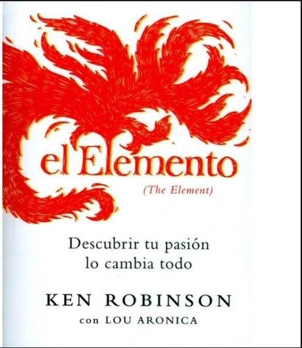 El Elemento (the Element)