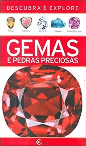 Gemas E Pedras Preciosas: Descubra E Explore/louis Bonewitz