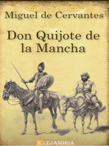 Don Quijote De La Mancha Biblioteca Virtual Mercado Libre