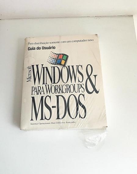 Windows Para Workgroups & Ms-dos Guia Do Usuário Lacrado