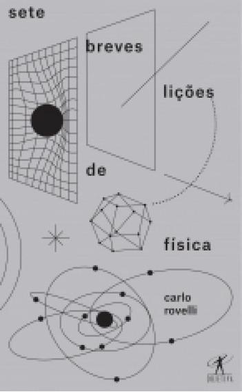Sete Breves Licoes De Fisica - Objetiva