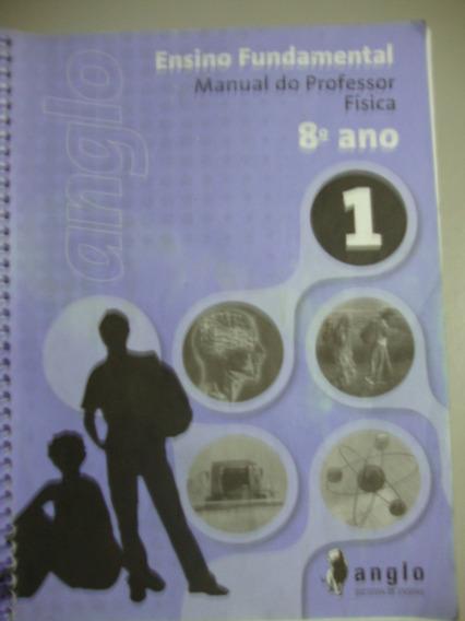 Livro Ensino Fundamental Física - 8º Ano - Vol 1 - 2012