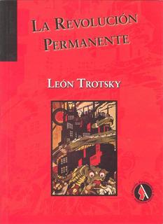 La Revolución Permanente - León Trotsky