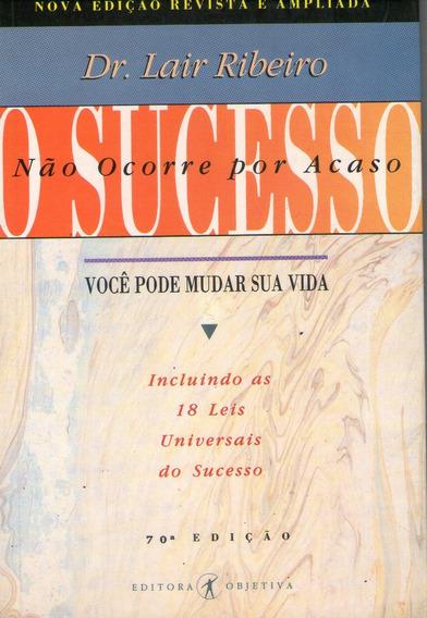 Sucesso Não Ocorre Por Acaso, O (objetiv Ribeiro, Lair