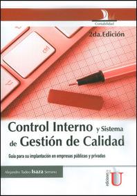 Control Interno Y Sistema De Gestión De Calidad. Guía Para S