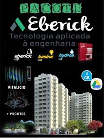 Eberick V8 Gold + Pré Moldado + Lunime + Hydros+treinamento