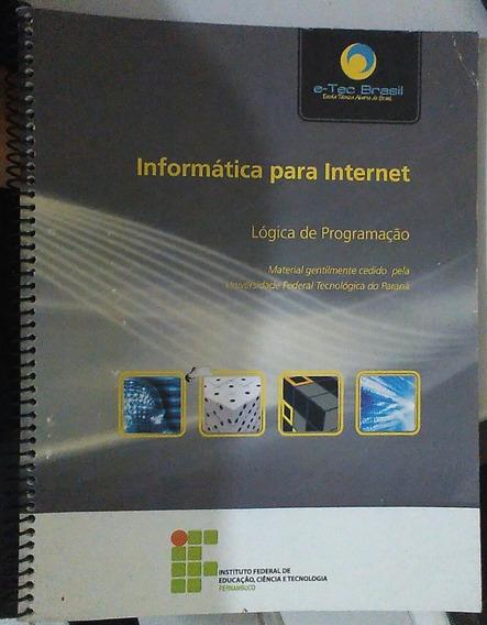 Livro - Informática Para Internet Lógica De Programação Ifpe