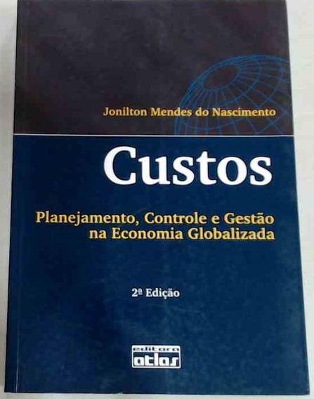 Livro Físico De Custos - Planejamento, Controle E Gestão ...