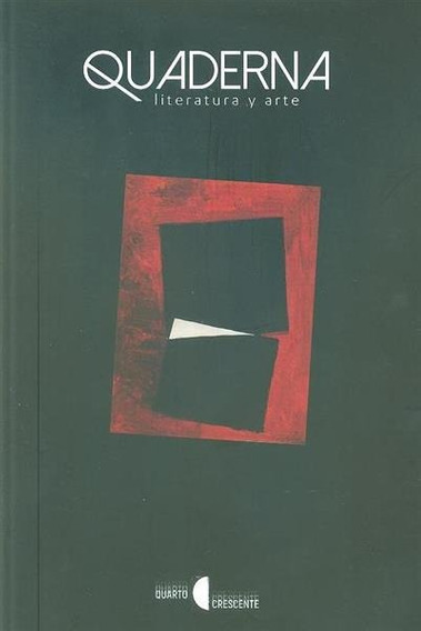 Quaderna : Literatura Y Arte / Ed. Vergílio Alberto Vieira