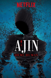 Ajin - Anime - Tremenda Calidad!