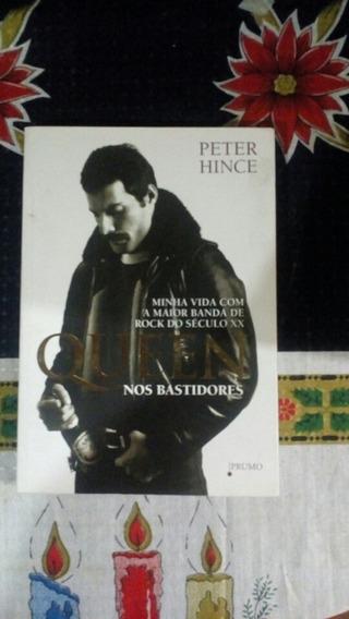 Livro Queen Nos Bastidores. Fora De Catálogo E Barato.