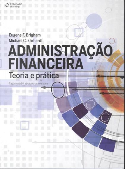 Administracao Financeira - Teoria E Pratica - Traducao Da