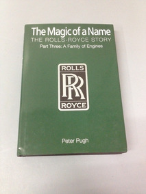 Livro The Rolls Royce Storym The Magic Of A Name