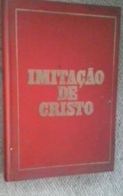 * Imitação De Cristo - Tomas De Kempis - Livro