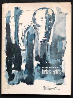 Cuadernos De Bellas Artes. México D. F. Enero De 1962.