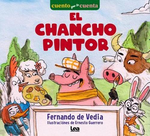 El Chancho Pintor Con Dedicatoria Del Autor Para Vos