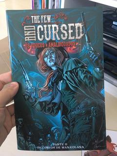Hqs The Few And Cursed - Os Poucos & Amaldiçoados - 1 E 2