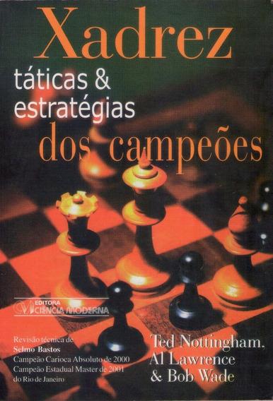 Livro: Xadrez Táticas & Estratégias Dos Campeões - 2001