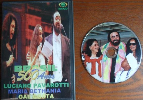 Dvd - Show Pavarotti , Bethânia E Gal Costa (frete Grátis)