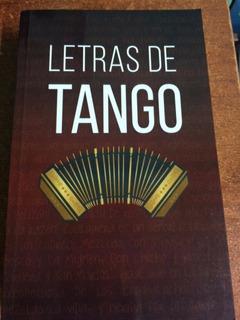 Grandes Letras De Tango - 500 Páginas Con 300 Temas
