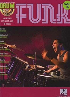 Drum Play-along Volume 5 : Funk Isbn: 9781423404347 Autor
