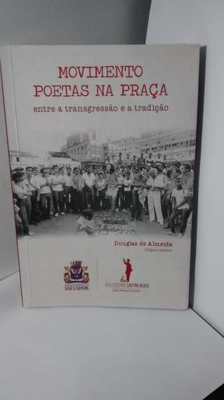 Movimento Poetas Na Praça - Entre A Transgressão - Douglas