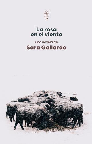 La Rosa En El Viento - Gallardo, Sara