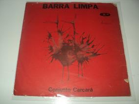 Discos De Vinil - Conjunto Carcará-barra Limpa-1966