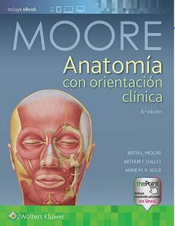 Envío Gratis. Moore. Anatomía Con Orientación Clínica 8ed