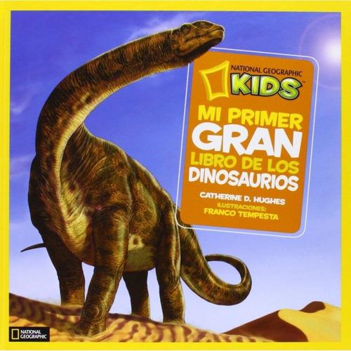 Mi Primer Gran Libro De Los Dinosaurios (t.d)