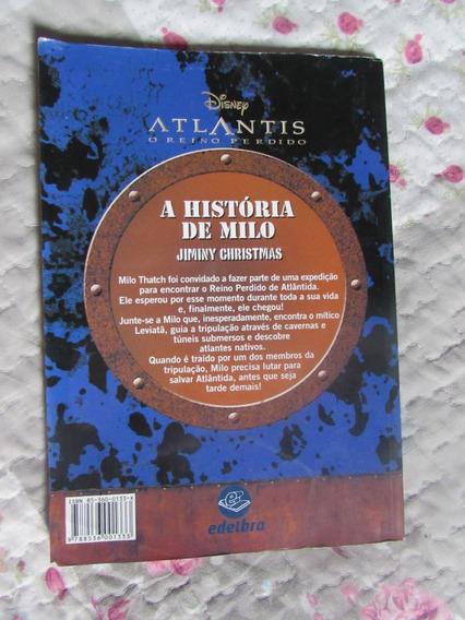 Atlantis - O Reino Perdido (disney) A História De Milo