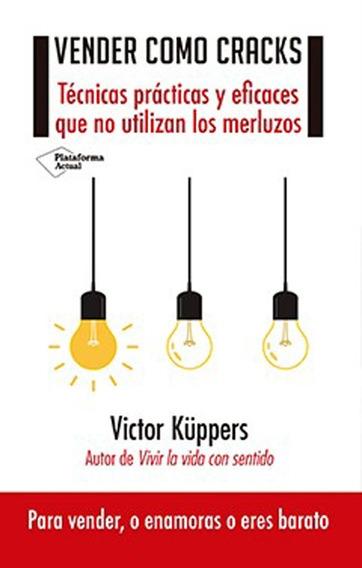 Vender Como Cracks - Victor Kuppers - Ed. Plataforma