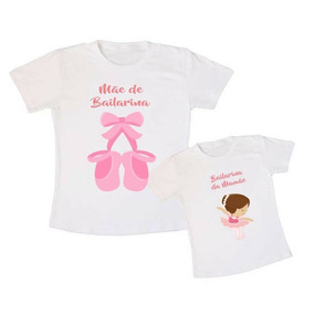 Camiseta Kit Mãe E Filha Bailarina