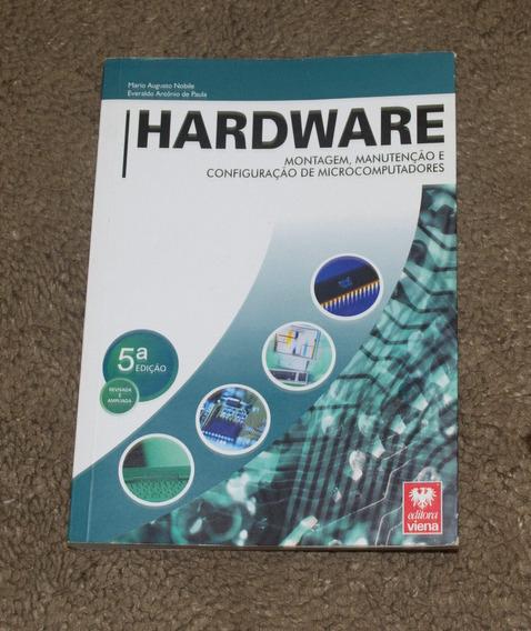 Livro Hardware - 5ª Edição - Montagem, Manutenção