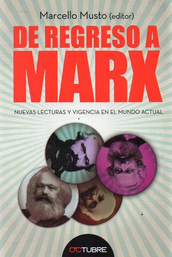De Regreso A Marx. Nuevas Lecturas Marcello Musto (oc)
