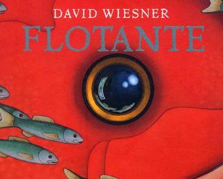 ** Flotante ** David Wiesner