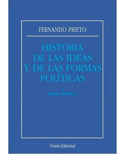 Imagen 1 de 1 de Historia De Las Ideas Y De Las Formas Politicas - I Edad Ant