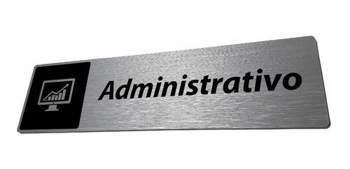 Imagem 1 de 4 de Placa Administrativo