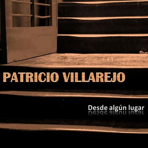 Patricio Villarejo - Desde ALGún Lugar - Cd