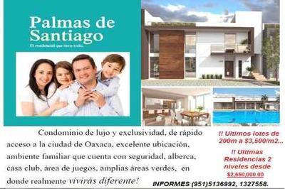Etla Fraccionamiento Residencial Palmas De Santiago