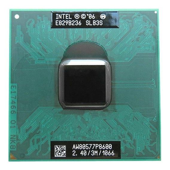 Processador Notebok Intel Core 2 Duo Cpu P8600 3m 2,40ghz